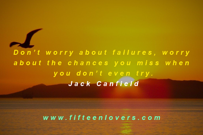 dont worry about failure